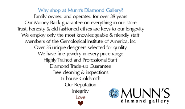 Why shop at Munn's Diamond Gallery Central PA
