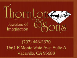Thornton & Sons Jewelers, Vacaville, CA