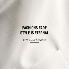Yves Saint Laurent quote