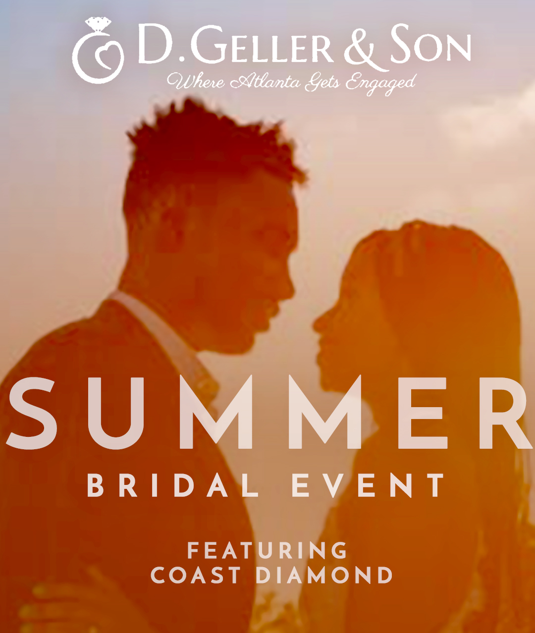 D. GELLER SUMMER BRIDAL EVENT | Featuring Coast Diamond!
